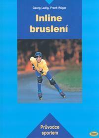 In-line bruslení, Edice: Průvodce sportem